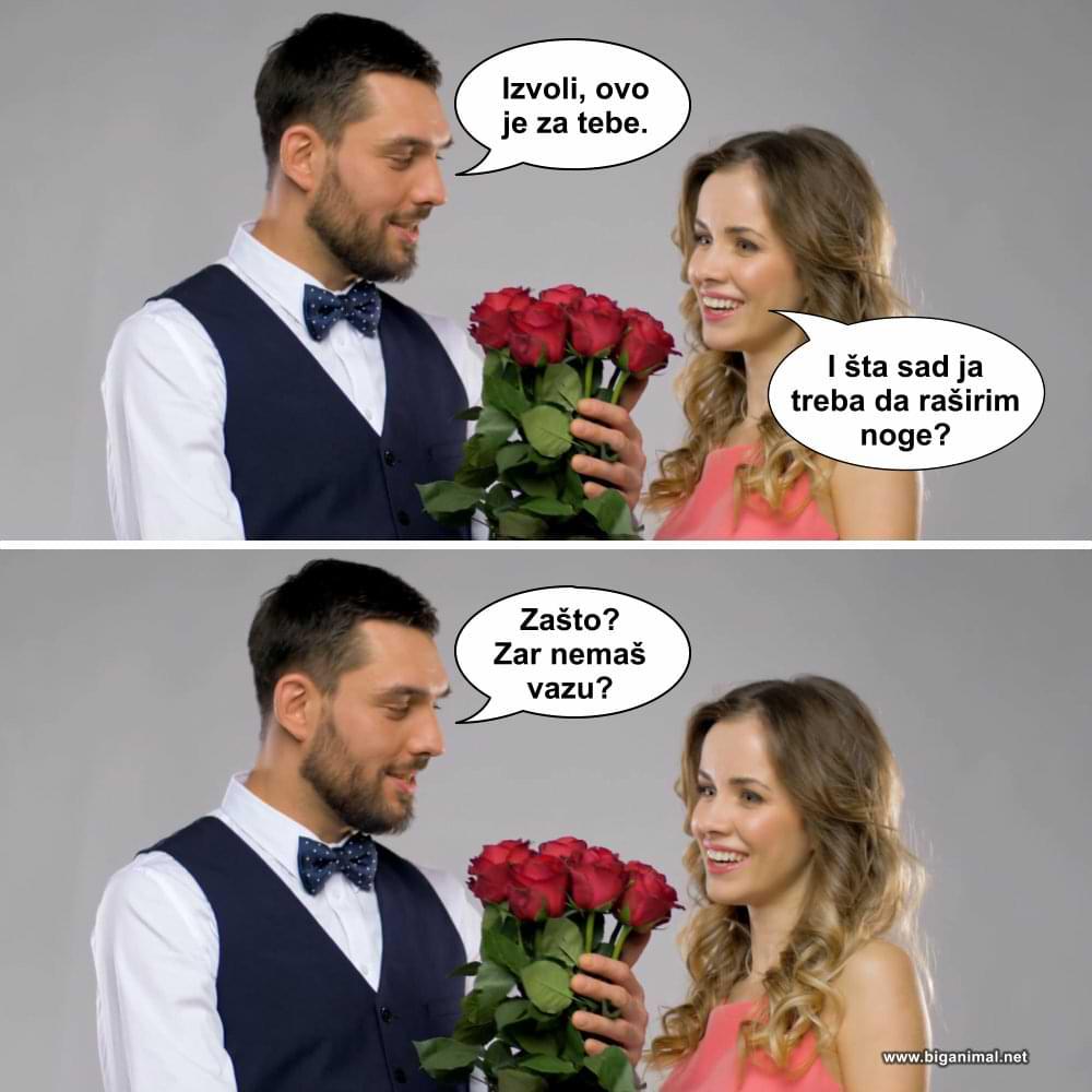 Kad joj doneseš cveće...