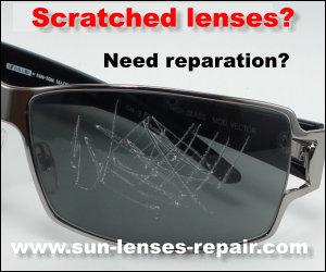 Sun lenses repair